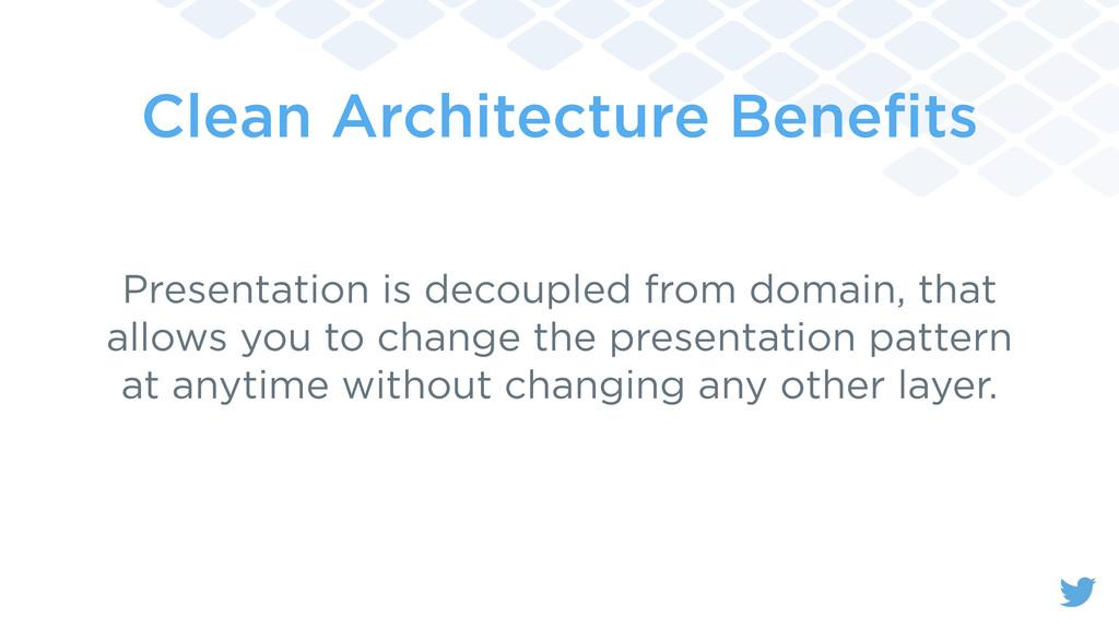 Clean Architecture Benefits Presentation is deco...
