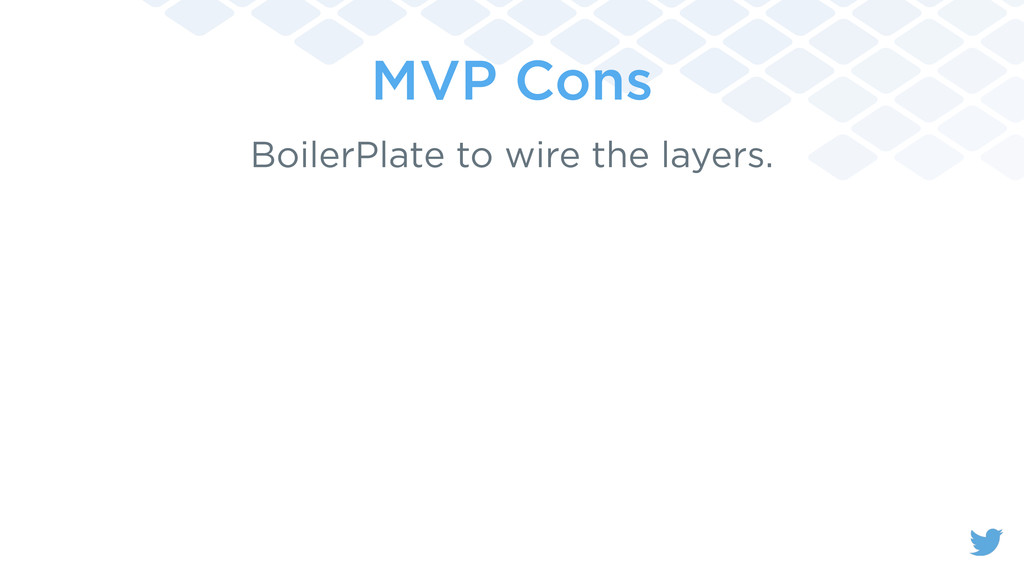 MVP Cons BoilerPlate to wire the layers.