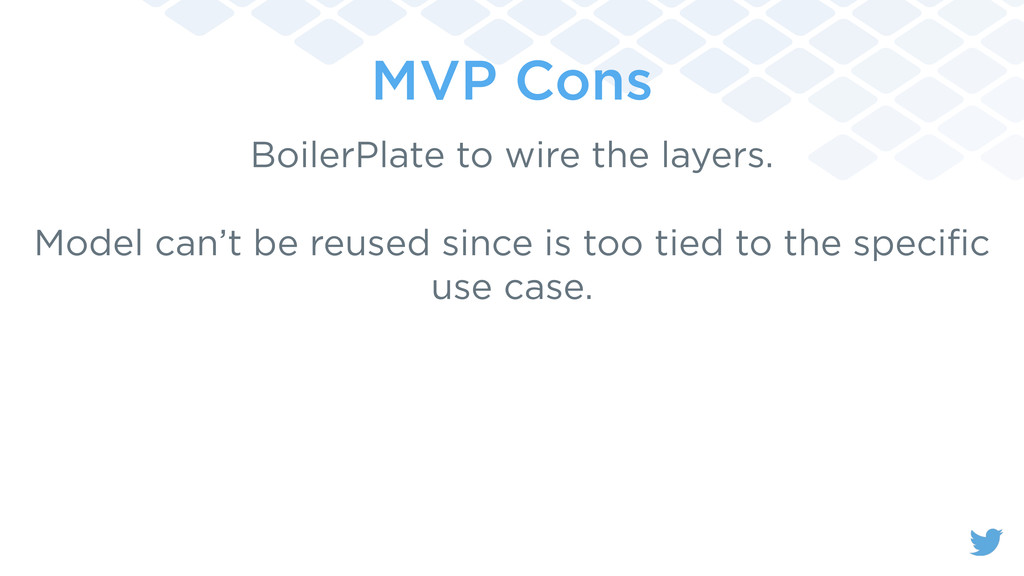 MVP Cons BoilerPlate to wire the layers. Model ...