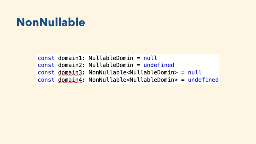 NonNullable