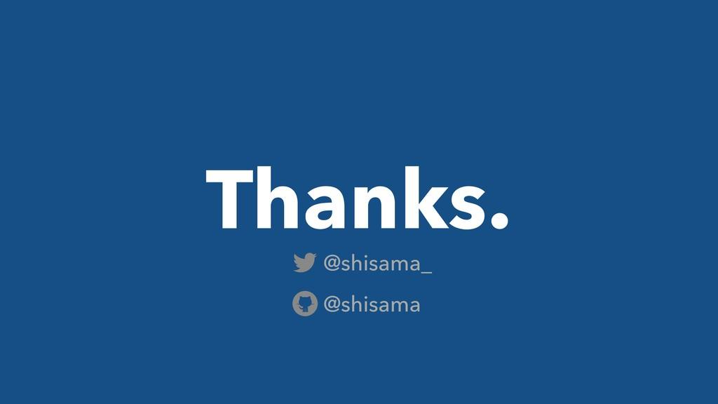 Thanks. @shisama_ @shisama