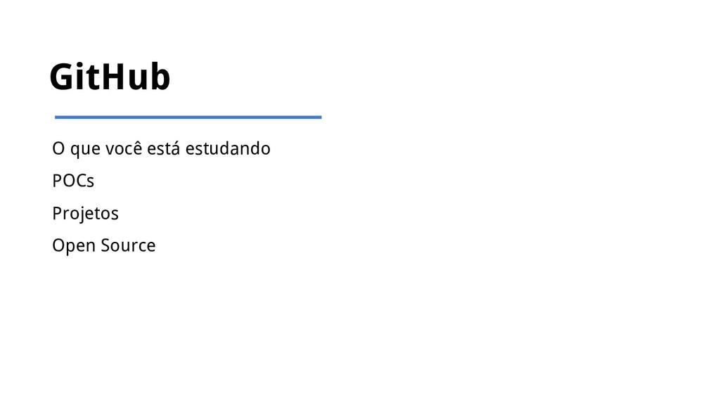 GitHub O que você está estudando POCs Projetos ...