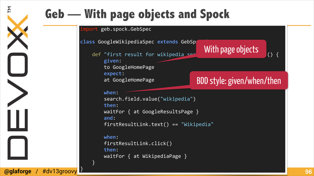 @glaforge / #dv13groovy Geb — With page objects...