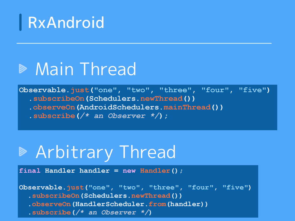 """Main Thread RxAndroid Observable.just(""""one"""", """"t..."""