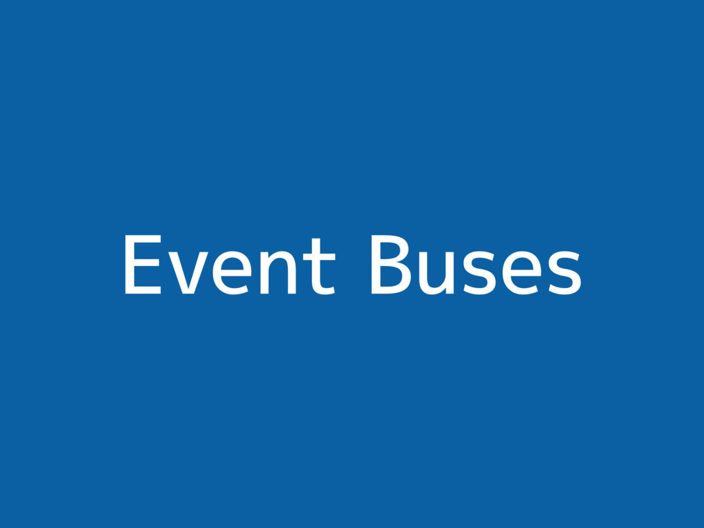 Event Buses