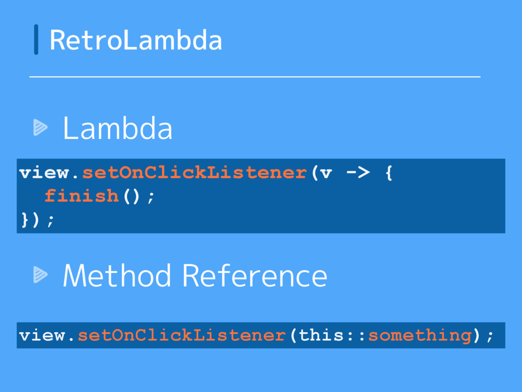 Lambda Method Reference RetroLambda view.setOnC...