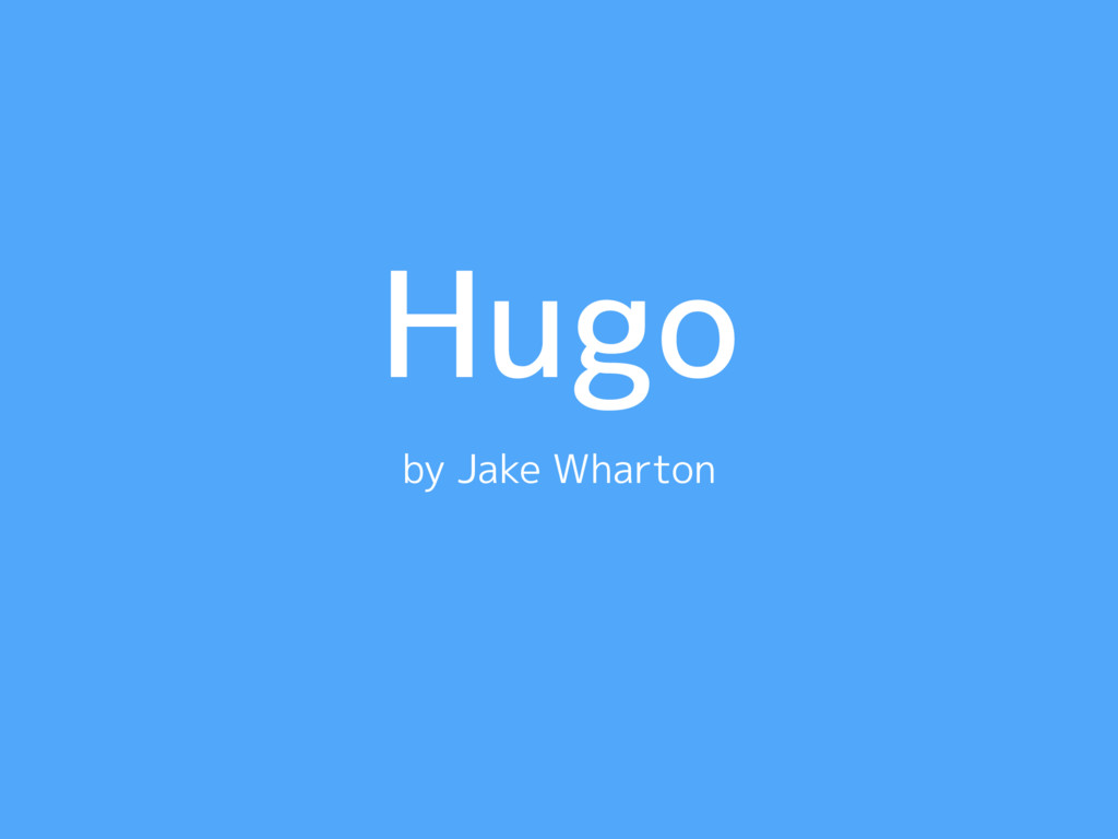Hugo by Jake Wharton