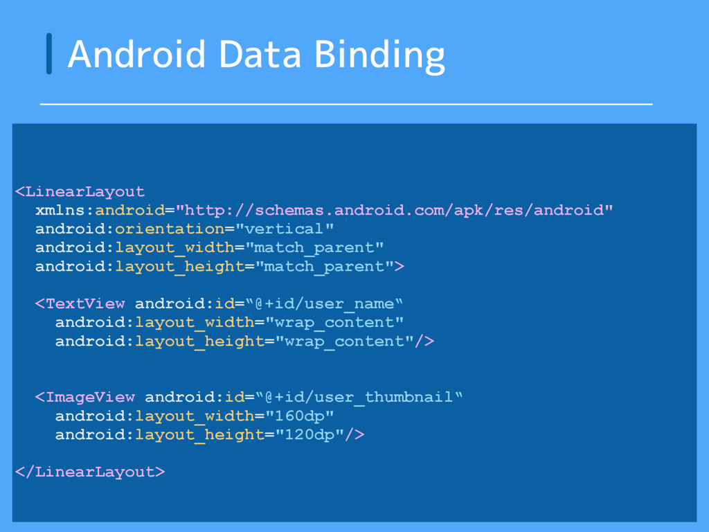 Android Data Binding <LinearLayout xmlns:androi...