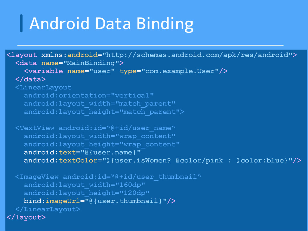 """Android Data Binding <layout xmlns:android=""""htt..."""