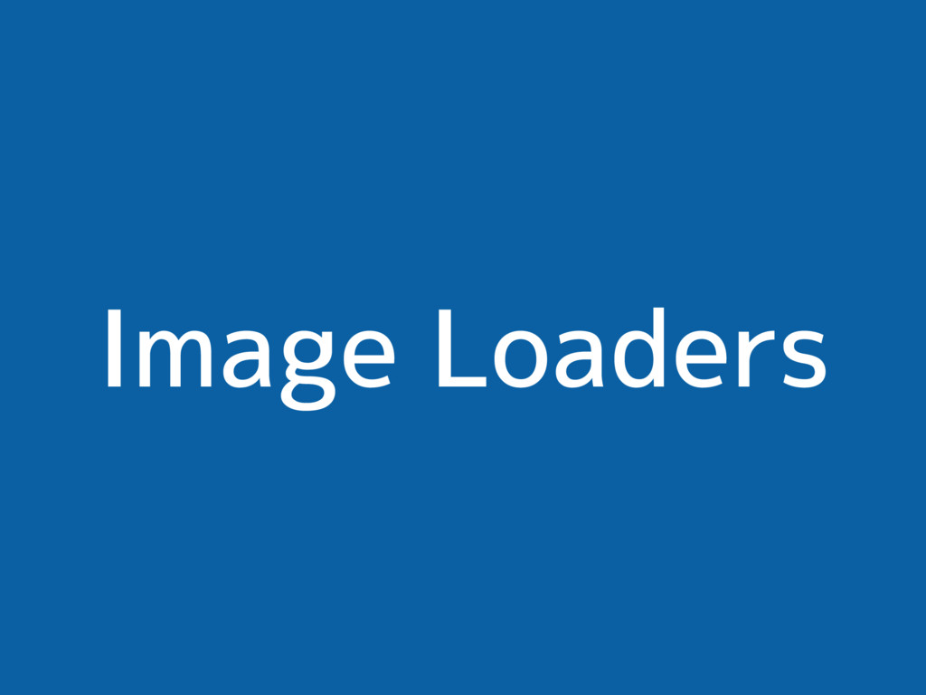 Image Loaders