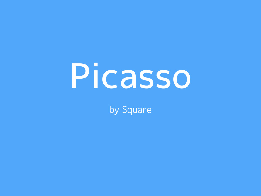 Picasso by Square