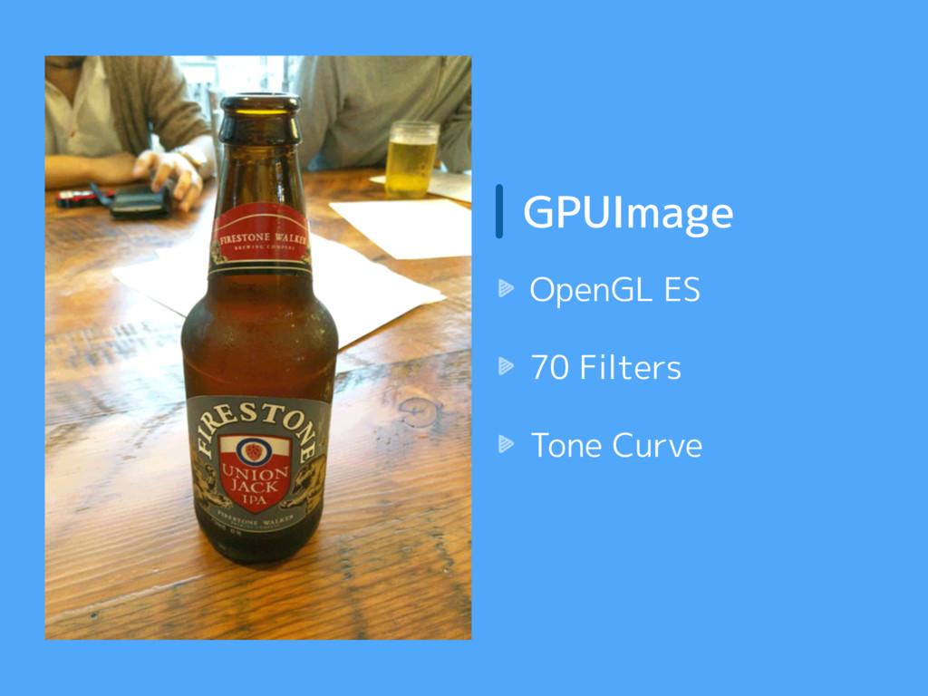 GPUImage OpenGL ES 70 Filters Tone Curve