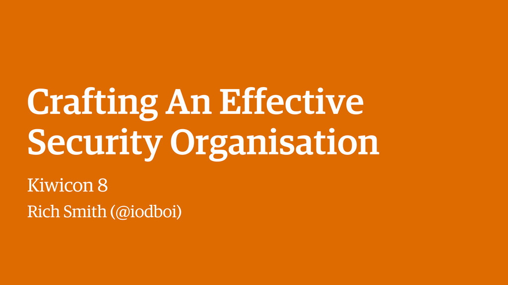 Crafting An Effective Security Organisation Kiw...