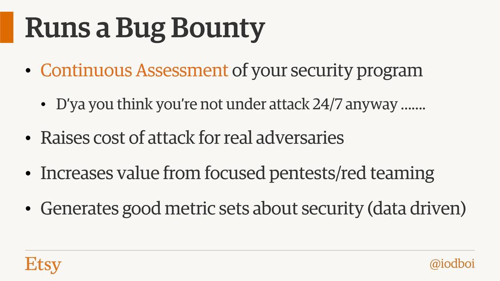 @iodboi Runs a Bug Bounty • Continuous Assessme...