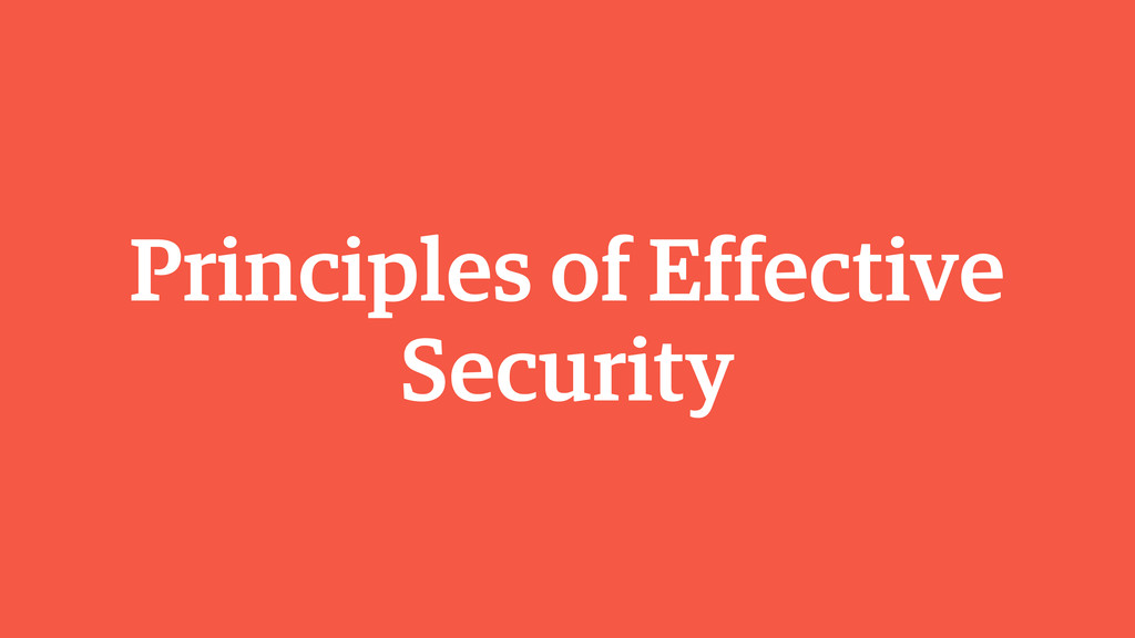 Principles of Effective Security