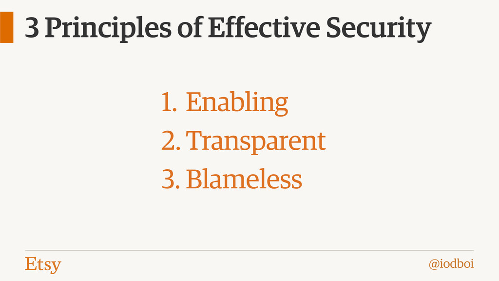 @iodboi 3 Principles of Effective Security 1. E...