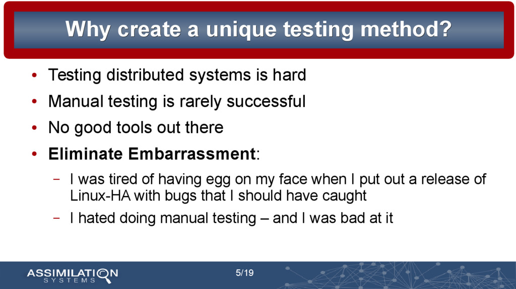 5/19 Why create a unique testing method? Why cr...