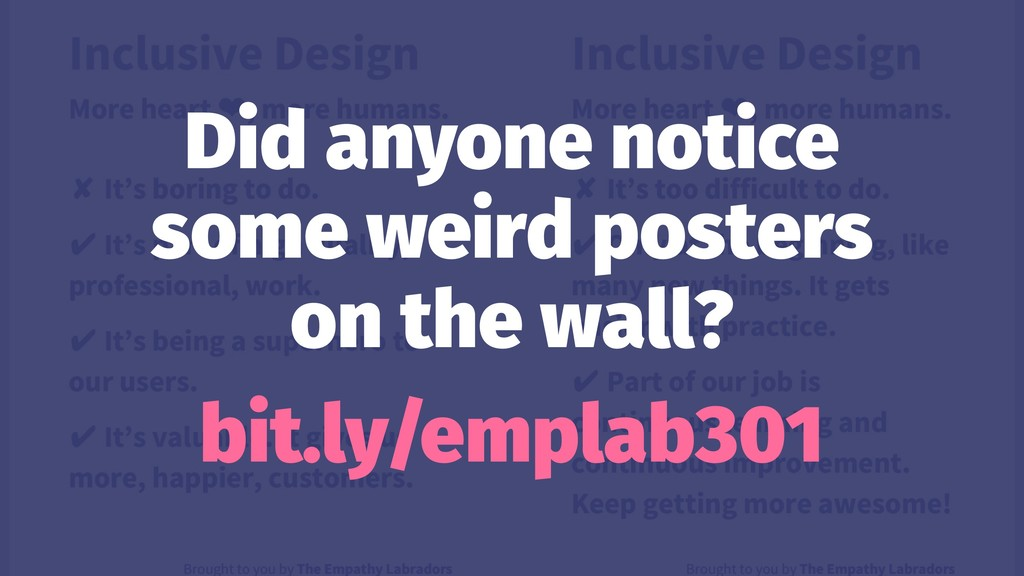 Did anyone notice some weird posters on the wal...