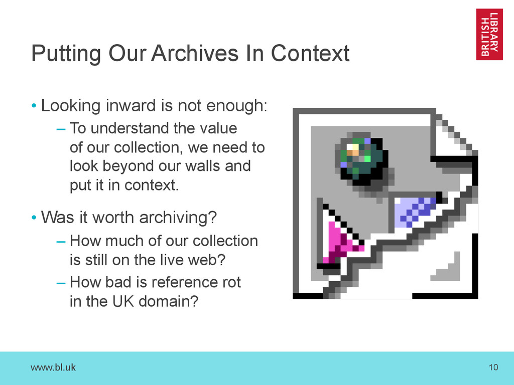 www.bl.uk 10 Putting Our Archives In Context • ...