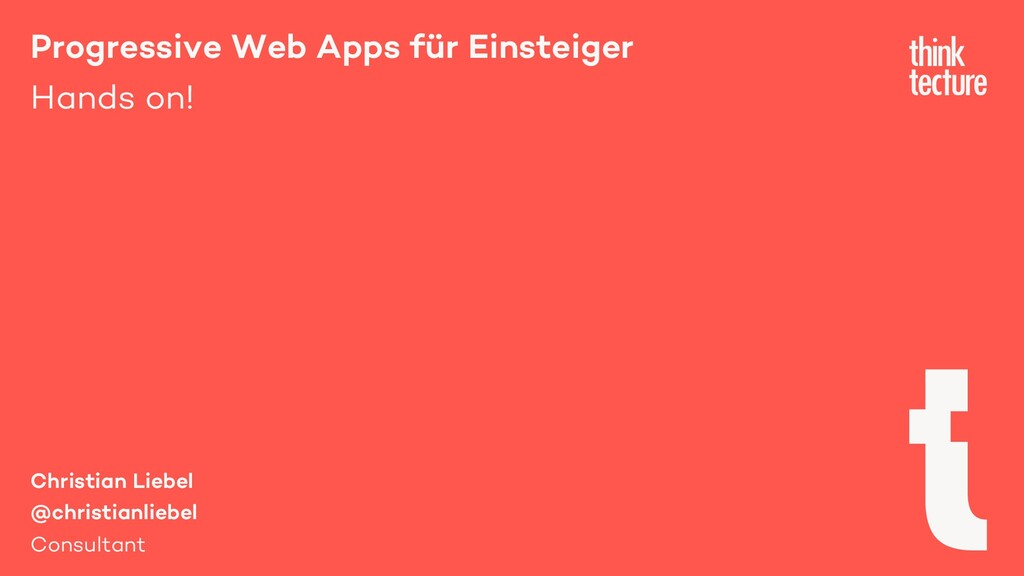 Progressive Web Apps für Einsteiger Hands on! C...