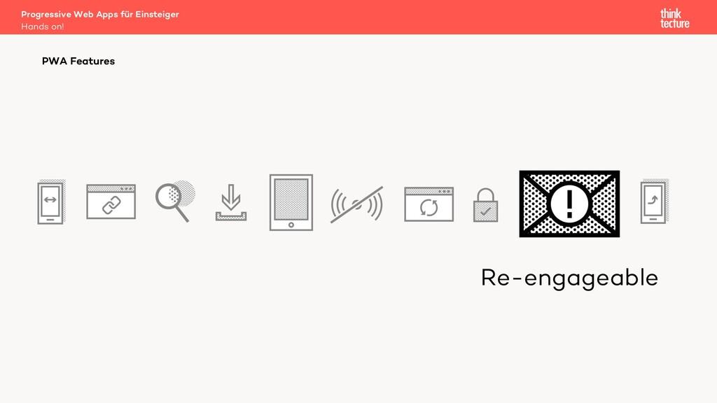 Re-engageable Progressive Web Apps für Einsteig...