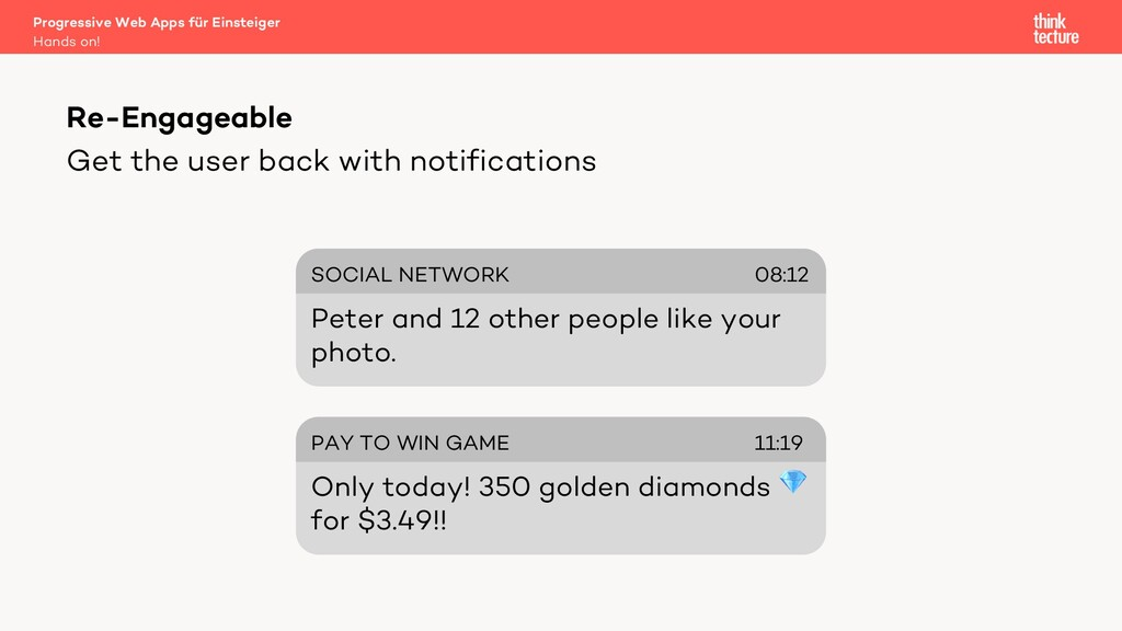 Get the user back with notifications Progressiv...