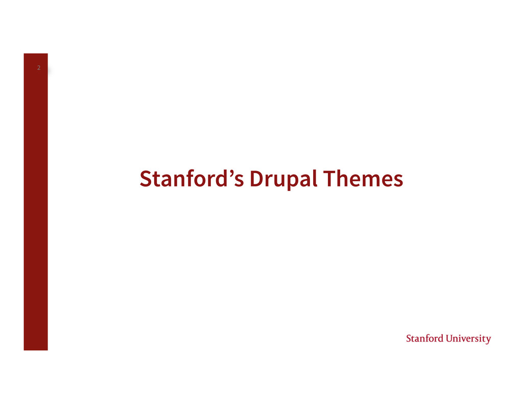 2 Stanford's Drupal Themes