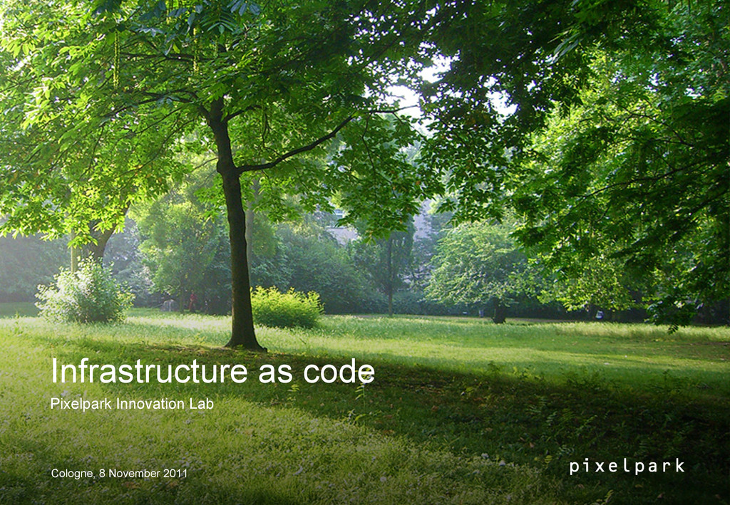 Infrastructure as code Pixelpark Innovation Lab...