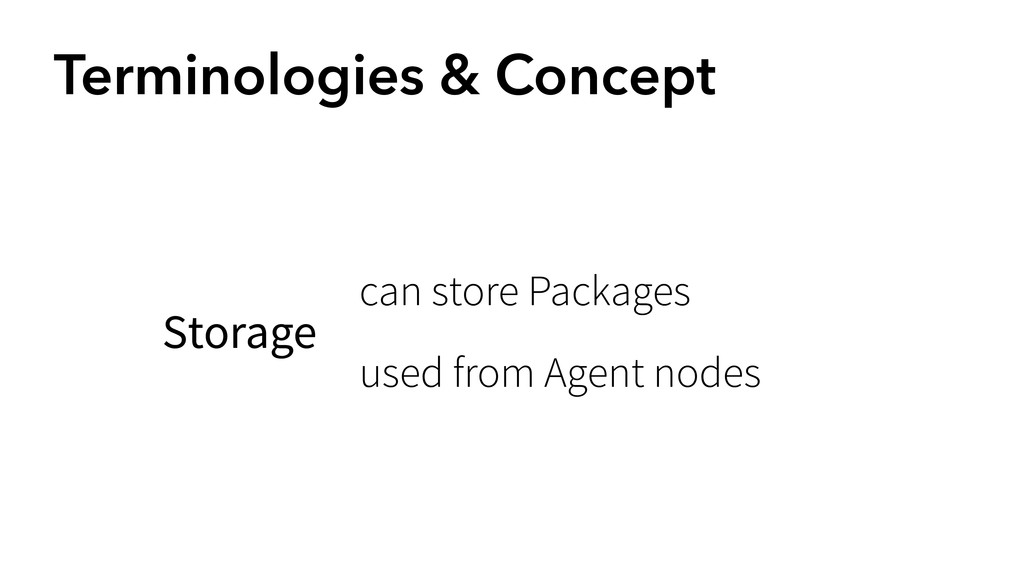 Terminologies & Concept Storage can store Packa...