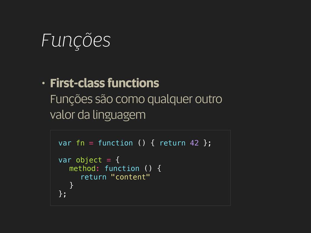 • First-class functions Funções são como qualqu...