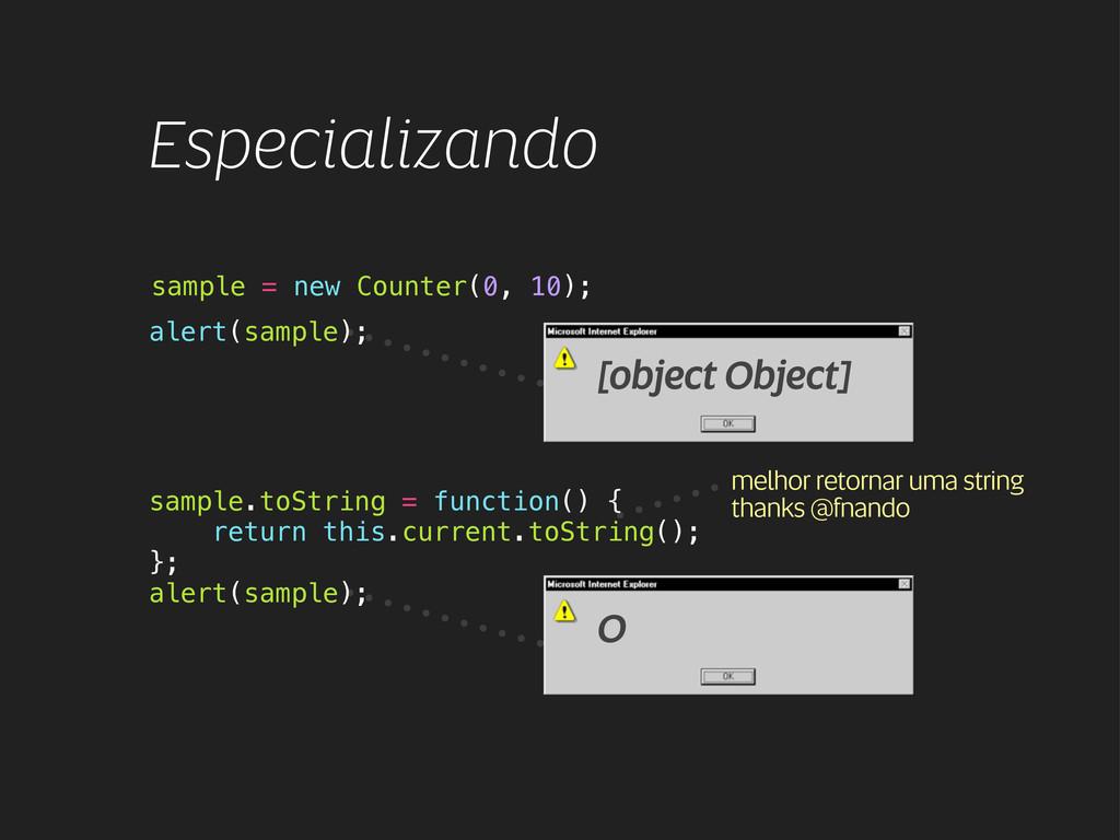 Especializando alert(sample); [object Object] s...