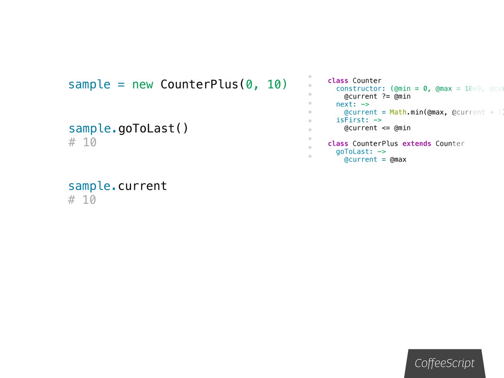sample = new CounterPlus(0, 10) CoffeeScript sam...