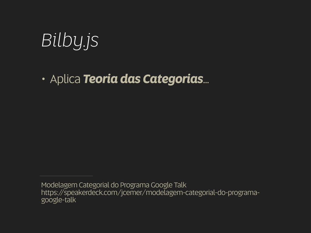 Bilby.js Modelagem Categorial do Programa Googl...