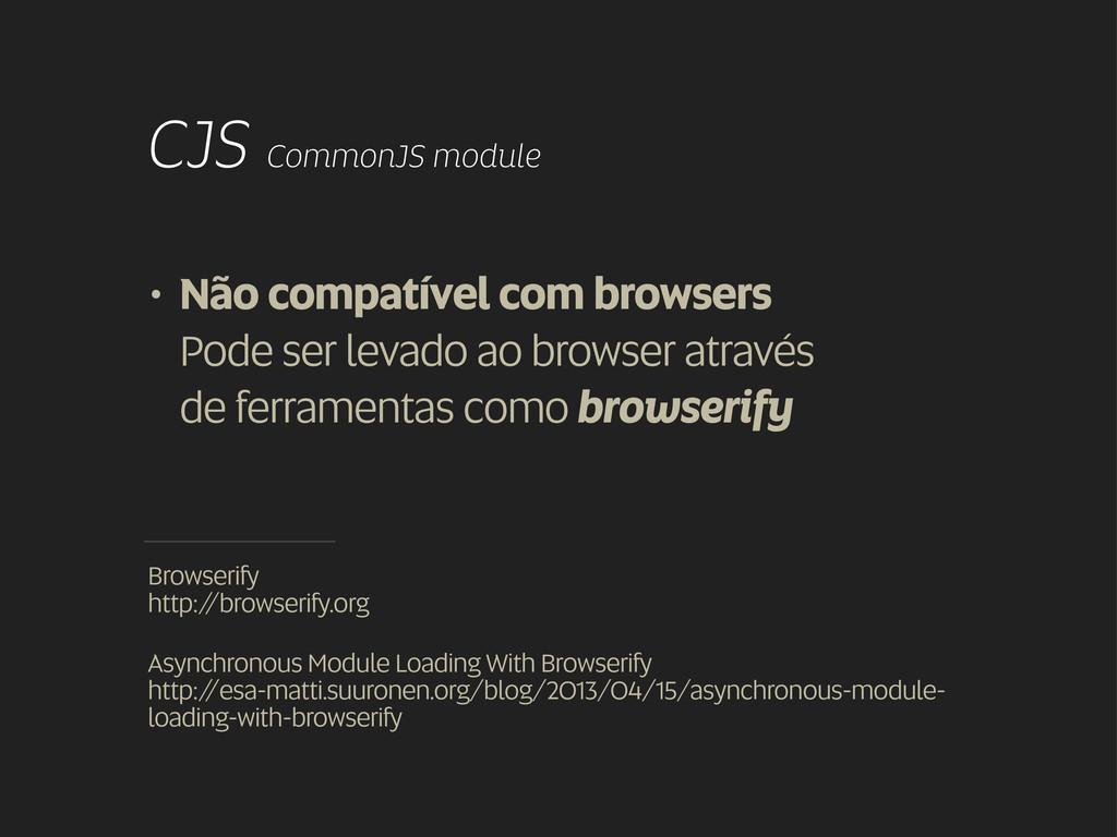 • Não compatível com browsers Pode ser levado a...