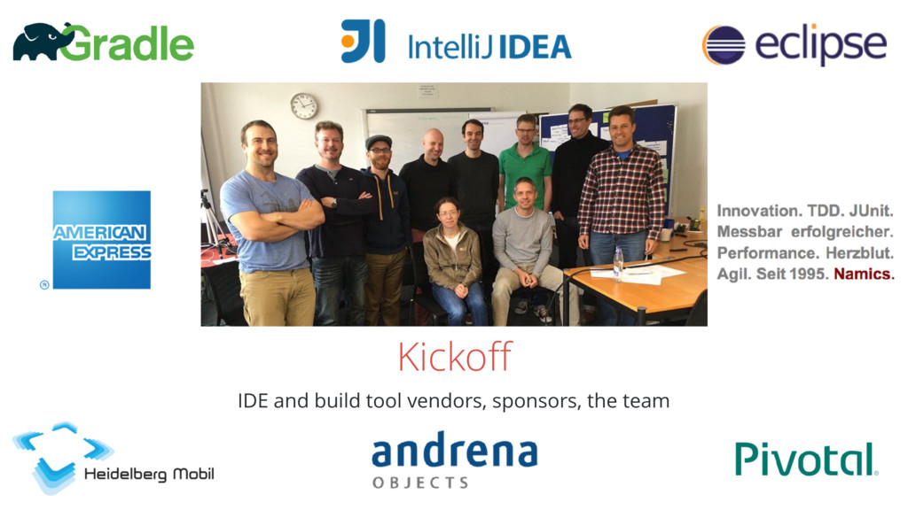 Kickoff IDE and build tool vendors, sponsors, th...