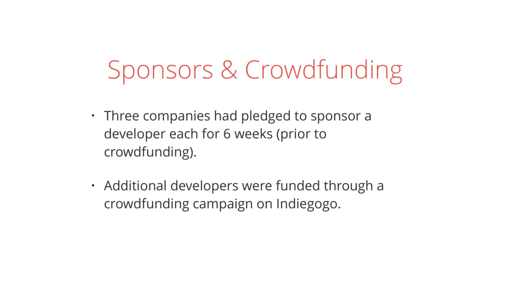 Sponsors & Crowdfunding • Three companies had p...