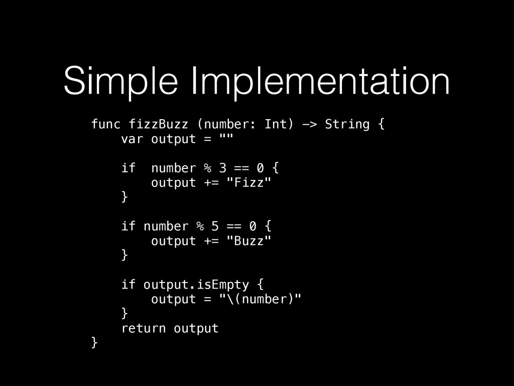 Simple Implementation func fizzBuzz (number: In...
