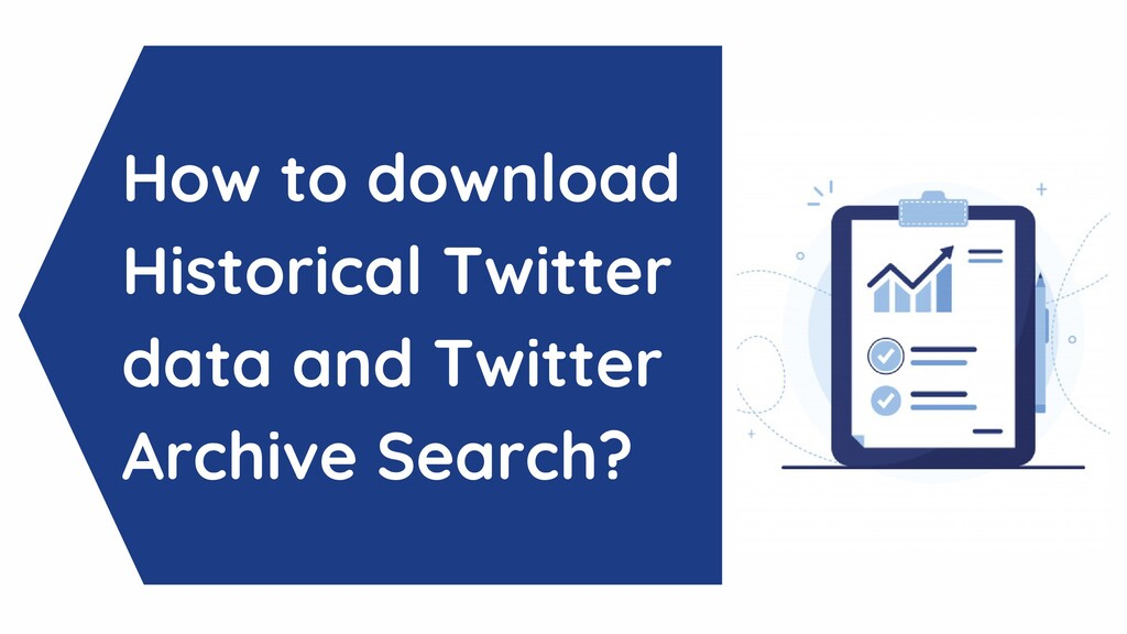 How to download Historical Twitter data and Twi...