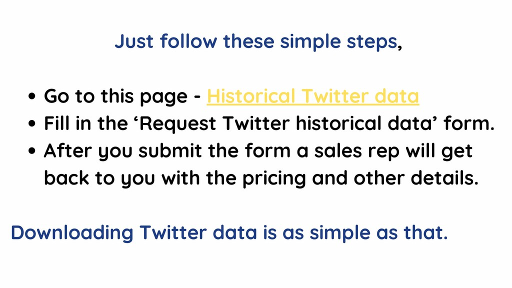Go to this page - Historical Twitter data Fill ...