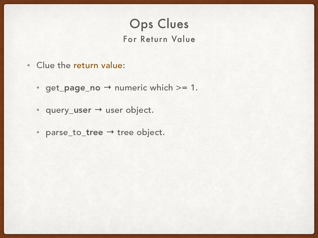 For Return Value Ops Clues • Clue the return va...