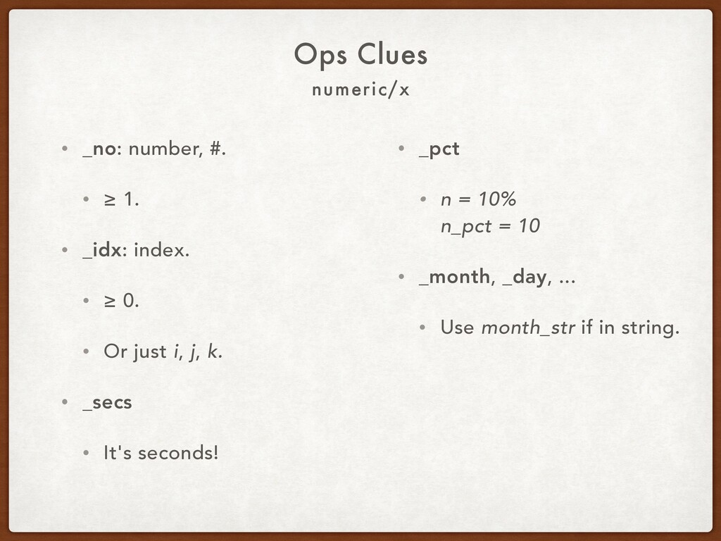 numeric/x Ops Clues • _no: number, #. • ≥ 1. • ...