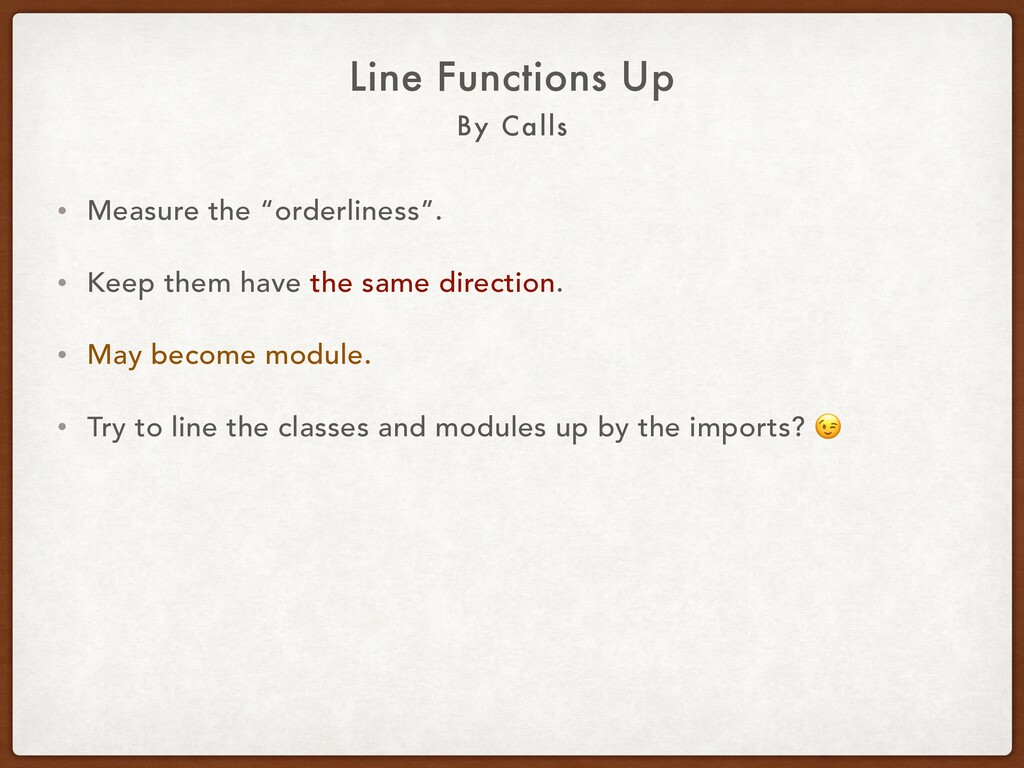 "By Calls Line Functions Up • Measure the ""order..."
