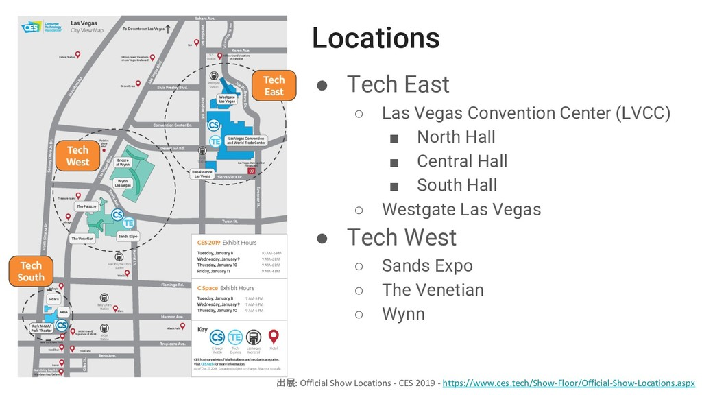 ● Tech East ○ Las Vegas Convention Center (LVCC...
