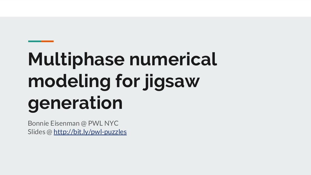 Multiphase numerical modeling for jigsaw genera...