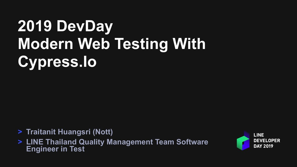 2019 DevDay Modern Web Testing With Cypress.Io ...