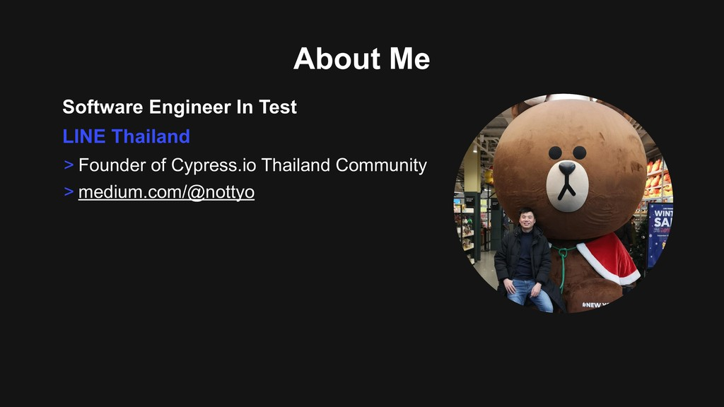 About Me Software Engineer In Test > Founder of...