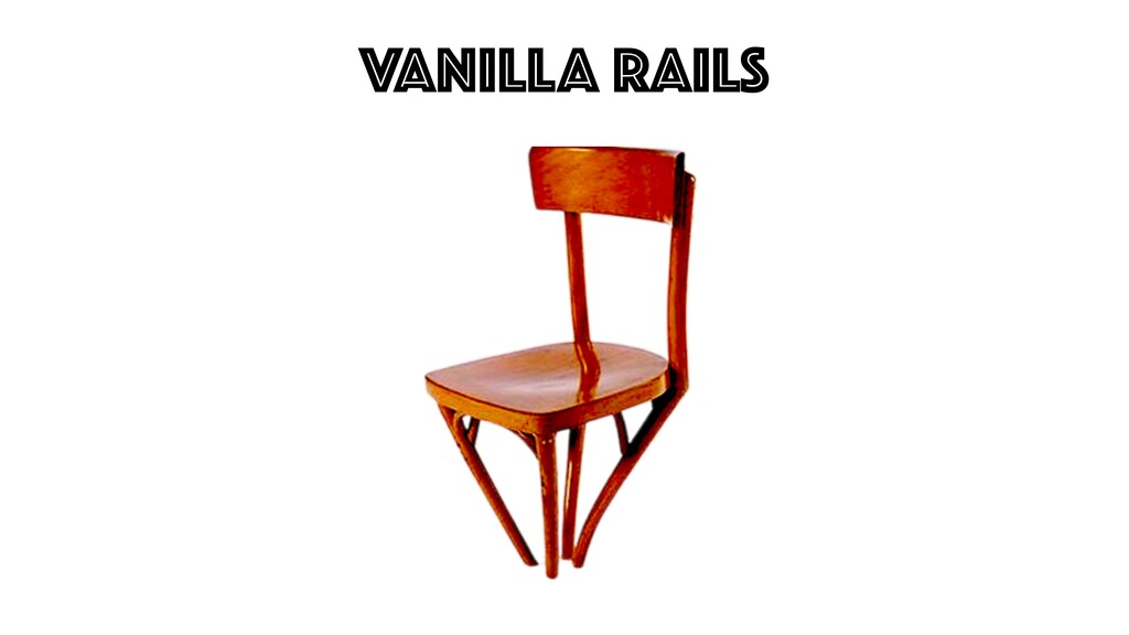 VANILLA Rails