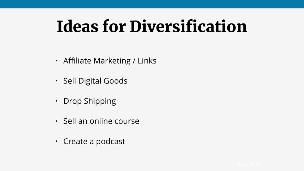 @jcasabona Ideas for Diversification • Affiliate M...