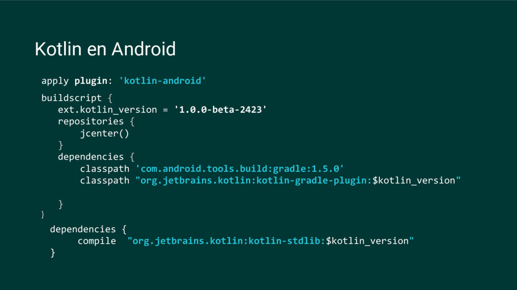 buildscript { ext.kotlin_version = '1.0.0-beta-...