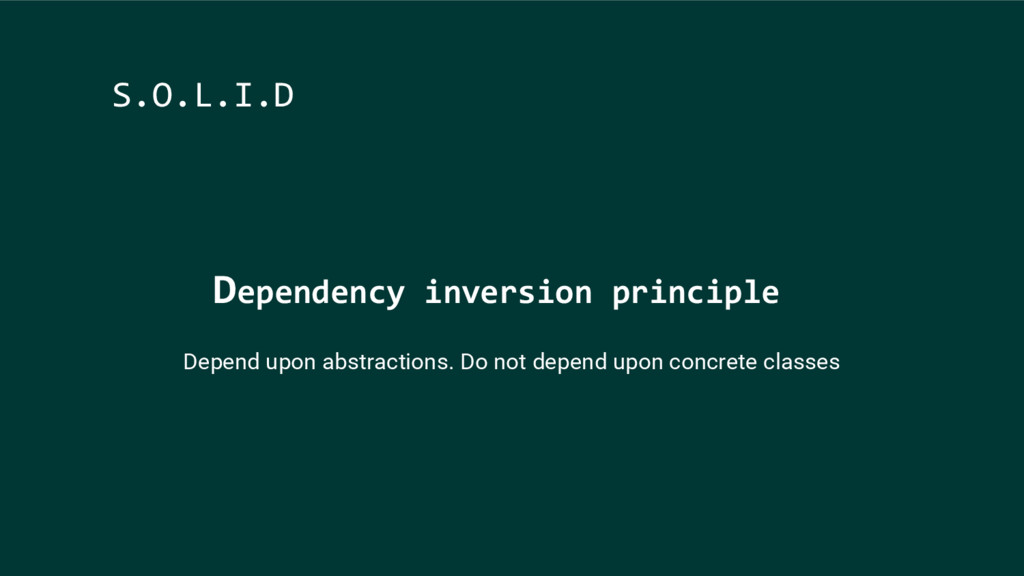 Dependency inversion principle S.O.L.I.D Depend...